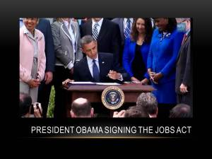 President Obama Signs Jobs Act