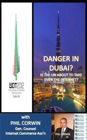 Danger in Dubai – Will the UN Takeover the Internet with Phil Corwin