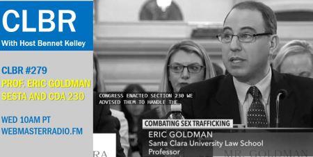 CLBR #279: Eric Goldman on SESTA and CDA 230