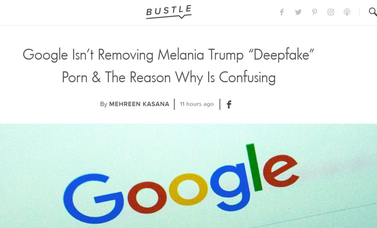 Quoted in Article on Google's Failure to Remove Deepfake Videos of Melania & Ivanka Trump