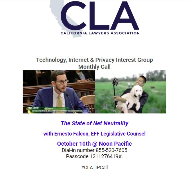 CLA/TIP Monthly Call – The State of Net Neutrality (October 10th at Noon PT)