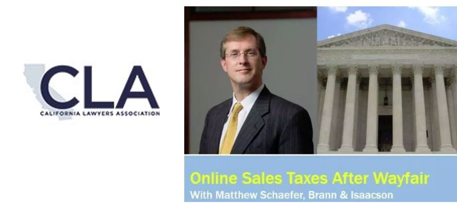 CLA IP Section Webinar: Online Sales Tax Collection After Wayfair (Dec. 4 @ Noon)