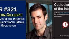 Tarleton Gillespie Custodians of the Internet