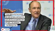 Tim Berners Lee Quote: It has taken all of us to build the web we have, and now it is up to all of us to build the web we want - for everyone