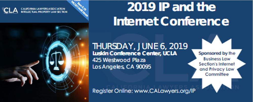 IP and the Internet Conference 6/6 @ UCLA (Register Now!)